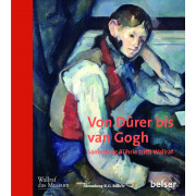 Von Dürer bis van Gogh